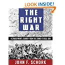 The Right War: A Cavalryman's Journey From The Crimea to Bull Run