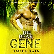 The Bear Gene: An Amazing Paranormal Shapeshifter Romance | Amira Rain