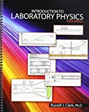 Introduction to Laboratory Physics, Clark, Russell, 1465205500