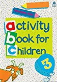 Oxford Activity Books for Children: Book 3: Bk. 3 - 9780194218320