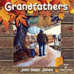 Grandfathers | John Isaac Jones