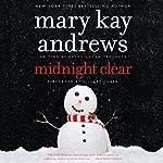 Midnight Clear: A Novel   Mary Kay Andrews