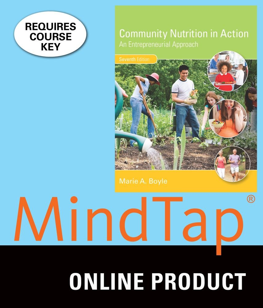 MindTap for Boyle's Community Nutrition in Action: An Entrepreneurial Approach, 7th Edition by Cengage Learning