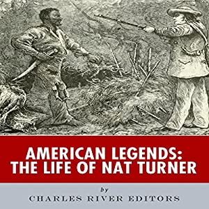American Legends: The Life of Nat Turner Audiobook