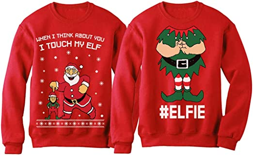 I Touch My Elf Elfie Ugly Christmas Sweater Sweatshirt Funny Matching Couple Set At Amazon Women S Clothing Store