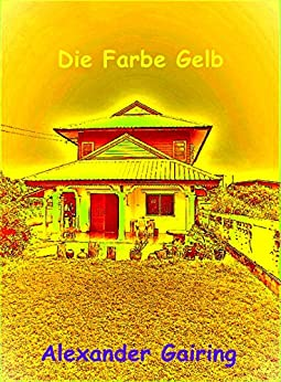 die farbe gelb die magische kraft meine seele german. Black Bedroom Furniture Sets. Home Design Ideas