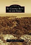 img - for El Camino Real de los Tejas (Images of America) book / textbook / text book