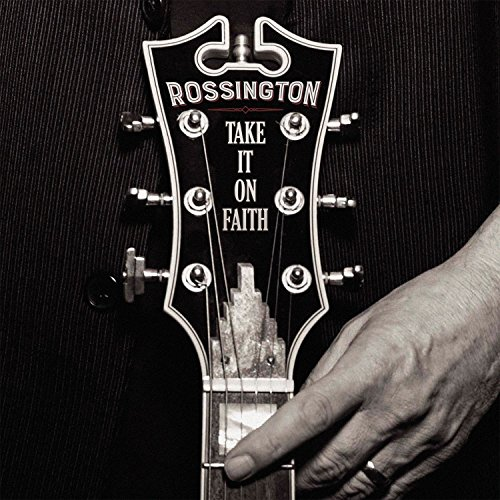 Rossington - Take It On Faith - Repack - CD - FLAC - 2016 - RiBS Download