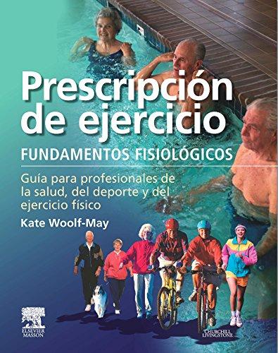 Prescripción De Ejercicio: Fundamentos Fisiológicos