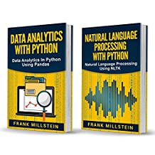 Big Data Analytics: 2 Manuscripts - Data Analytics With Python And Natural Language Processing With Python