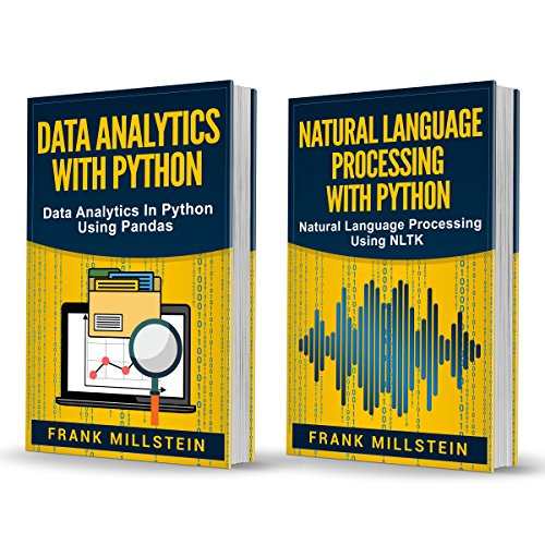 Big Data Analytics: 2 Manuscripts - Data Analytics With Python And Natural Language Processing With ()
