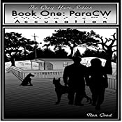 Accusation: The Grey Ham Series, ParaCW, Book One | Ron Good