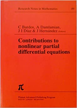 Book Contributions to Nonlinear Partial Differential Equations: v. 1: Conference Proceedings (Chapman & Hall/CRC Research Notes in Mathematics Series)
