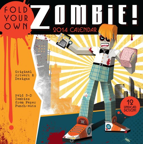 Fold Your Own Zombie 2014 Wall Calendar