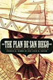 img - for The Plan de San Diego: Tejano Rebellion, Mexican Intrigue (The Mexican Experience) by Charles H Harris III (2013-07-01) book / textbook / text book