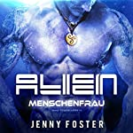 Menschenfrau (Alien - Mind Travellers 3) | Jenny Foster