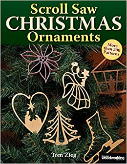 Scroll Saw Christmas Ornaments: Over 200 Patterns ...
