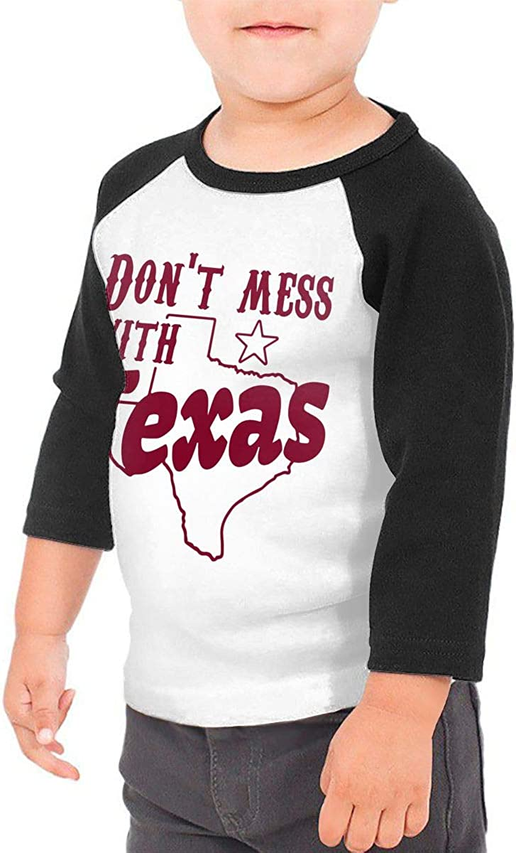 QPKMRTZTX0 Boys Girls Kids /& Toddler Dont Mess with Texas-2 Long Sleeve T-Shirt 100/% Cotton