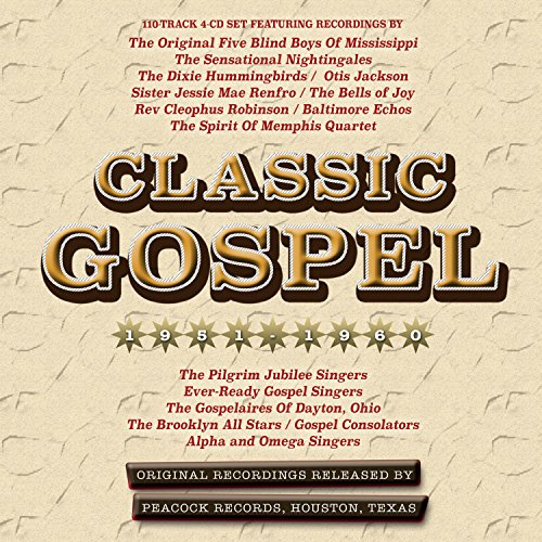 CLASSIC GOSPEL 1951-60 - Classic Gospel 1951-60