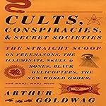 Cults, Conspiracies, and Secret Societies | Arthur Goldwag