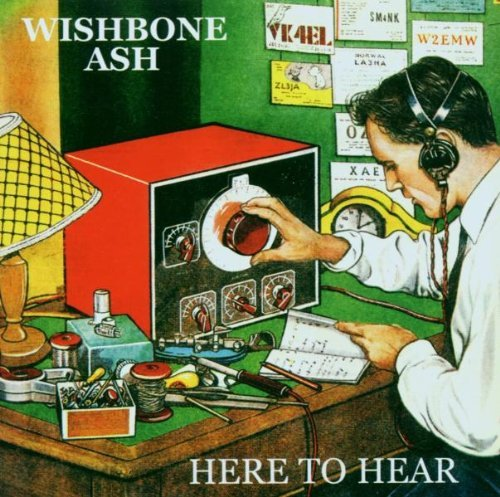 (Here To Hear by Wishbone Ash (2004-03-31))