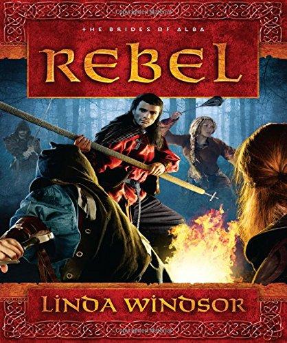 Rebel: A Novel (The Brides of Alba Series) ebook