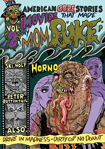 American Gore Stories Vol 2: Movies That Made My Mom Puke (American Horror Story Box Set)