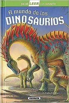 El Mundo De Los Dinosaurios por Susaeta Ediones S A epub