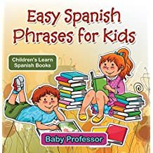 Easy Spanish Phrases for Kids | Children's Learn Spanish Books