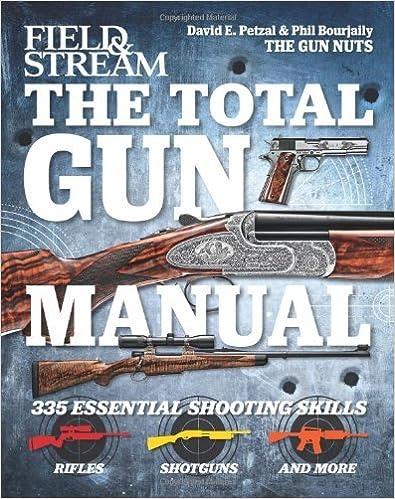 The Total Gun Manual: 335 Essential Shooting Skills