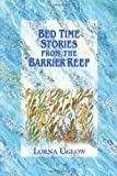 Bed Time Stories from the Barrier Reef, Lorna Uglow, 1425969046