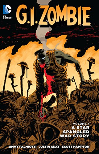 G.I. Zombie: A Star-Spangled War Story Vol. 1 (the New 52)
