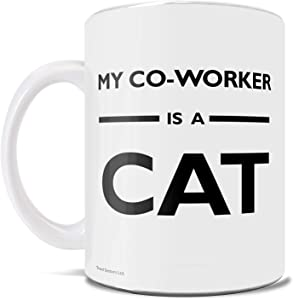 My Co-Worker is a Cat – Quarantine – Working From Home - 2020 – Funny Coffee or Tea Mug – Perfect for gifting or collecting – by Trend Setters Ltd.