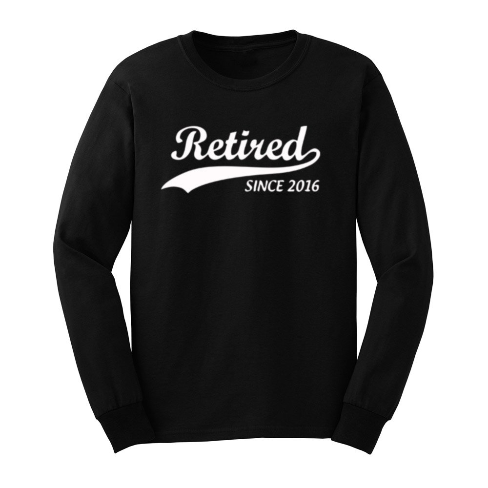 Loo Show S Retired Since 2016 Cool Retiret Gift T Shirts Tee