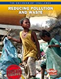 Reducing Pollution and Waste, Jen Green, 1410943208
