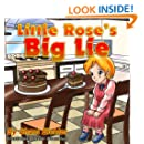 Little Rose's Big Lie (Children's Picture Book Bedtime Story teaching kids the value of honesty) (Children's Books with Good Values)