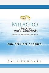 Milagro en el Matrimonio Guía del líder de Grupo Paperback