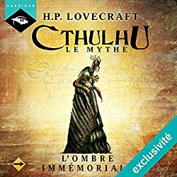 L'Ombre immémoriale (Cthulhu - Le mythe 14)