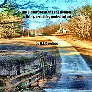 The Old Dirt Road and the Hellion Audiobook