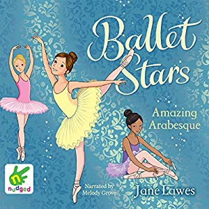 Ballet Stars: Amazing Arabesque Audiobook