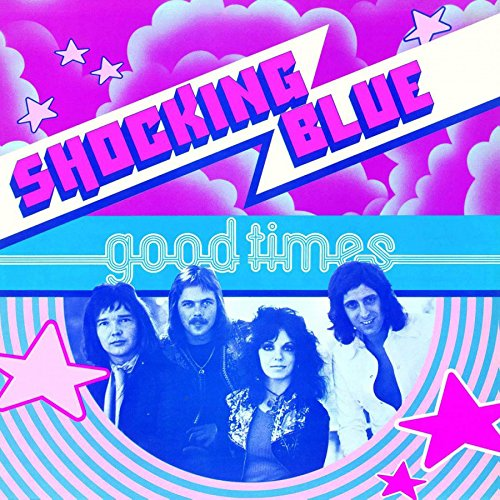 Vinilo : Shocking Blue - Good Times (Holland - Import)