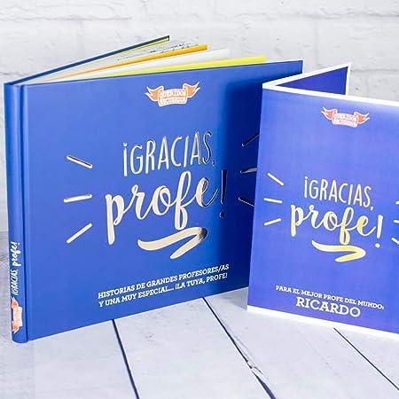 Calledelregalo Regalo Personalizado para Profesores y profesoras: Libro ¡Gracias, profe! con Tarjeta Personalizada
