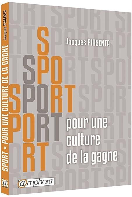 Livre Sport Pour Une Culture De La Gagne Amazon Fr