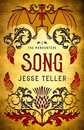 Song (The Manhunters Book 1) by [Teller, Jesse]