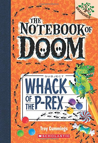 Whack of the P-Rex: A Branches Book