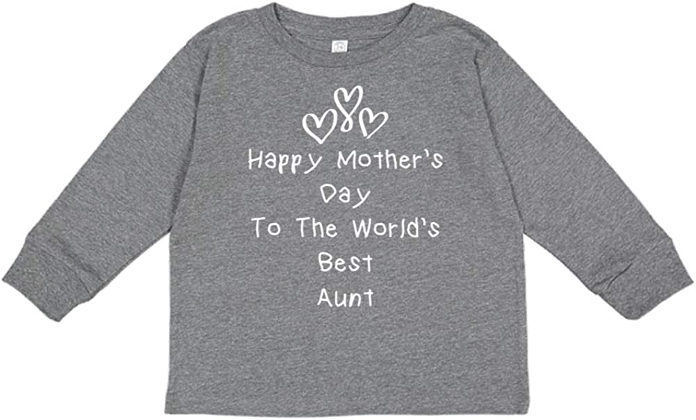 Happy Mothers Day to The Worlds Best Aunt Toddler//Kids Long Sleeve T-Shirt