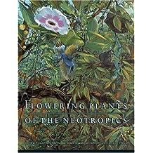 Flowering Plants of the Neotropics