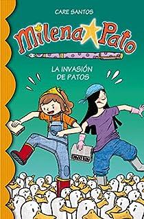 Milena Pato 4. La invasión de patos par Care Santos/Dani Cruz
