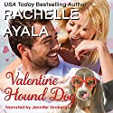Valentine Hound Dog: The Hart Family:  Have A Hart, Book 2 Audiobook by Rachelle Ayala Narrated by Jennifer Groberg