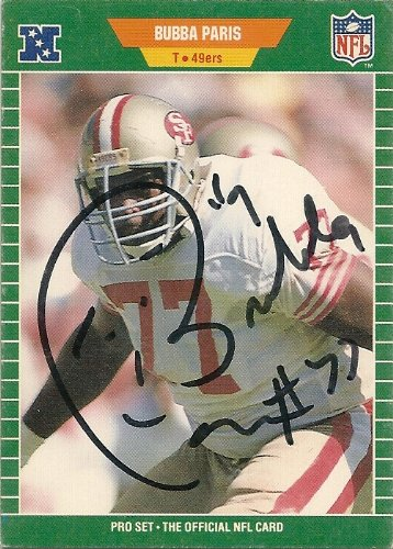 (1989, Bubba Parris, San Francisco 49ers, Signed, Autographed, Pro Set Football Card, Card # 387, a COA Will Be Included)